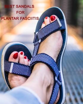 Best Sandals for Plantar Fasciitis 2020